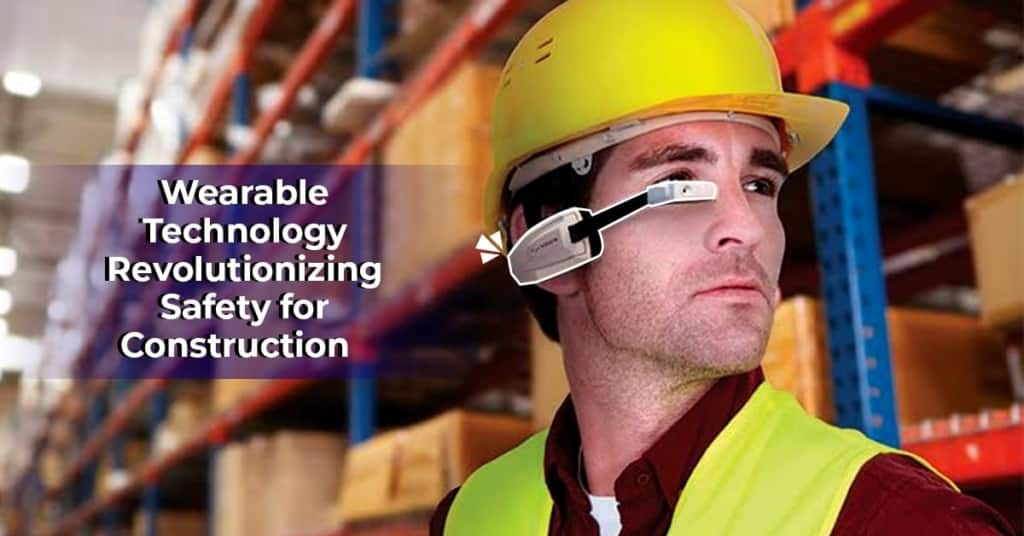 Wearabale Technology in Construction Management
