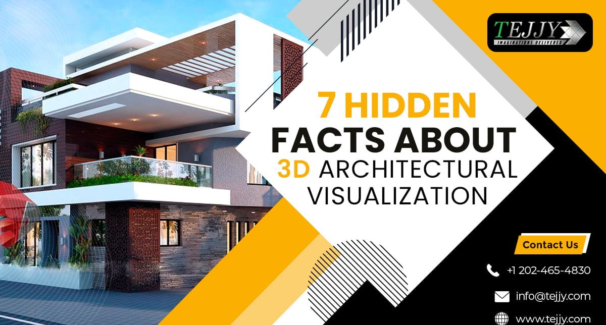 Top 7 Revelations about 3D Architectural Visualization
