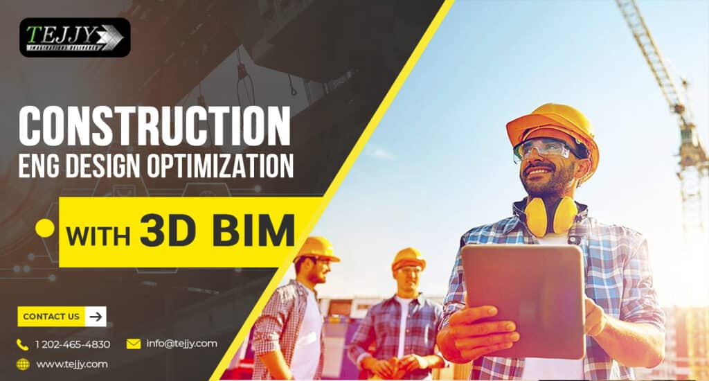 3D BIM for construction engineering