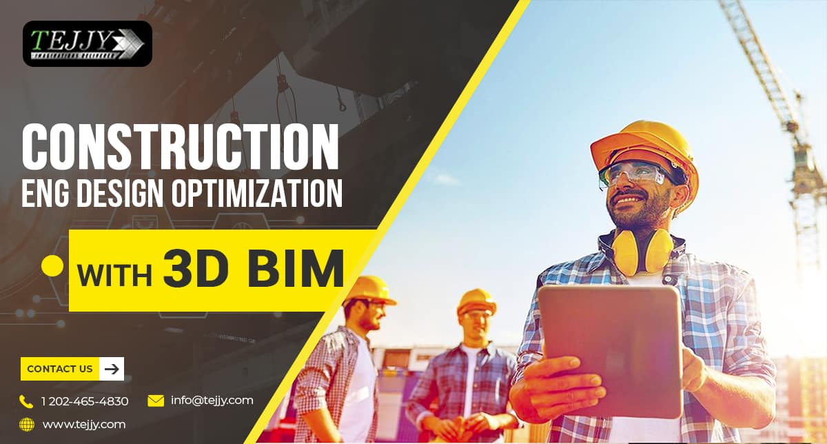 Construction Engineering Design Optimization with 3D BIM