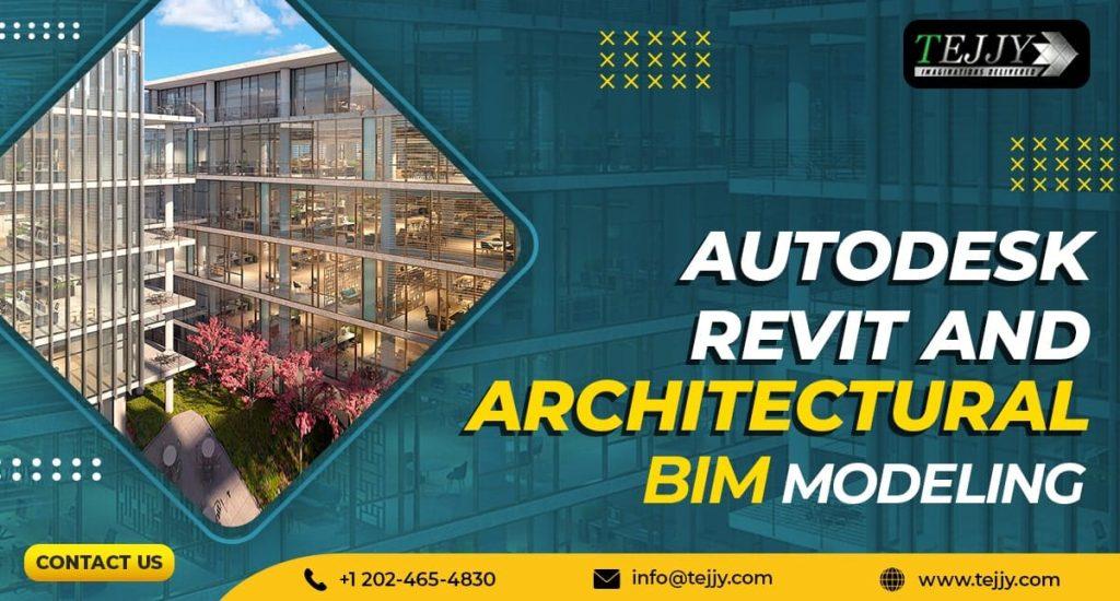 Autodesk Revit & Architectural BIM Modeling