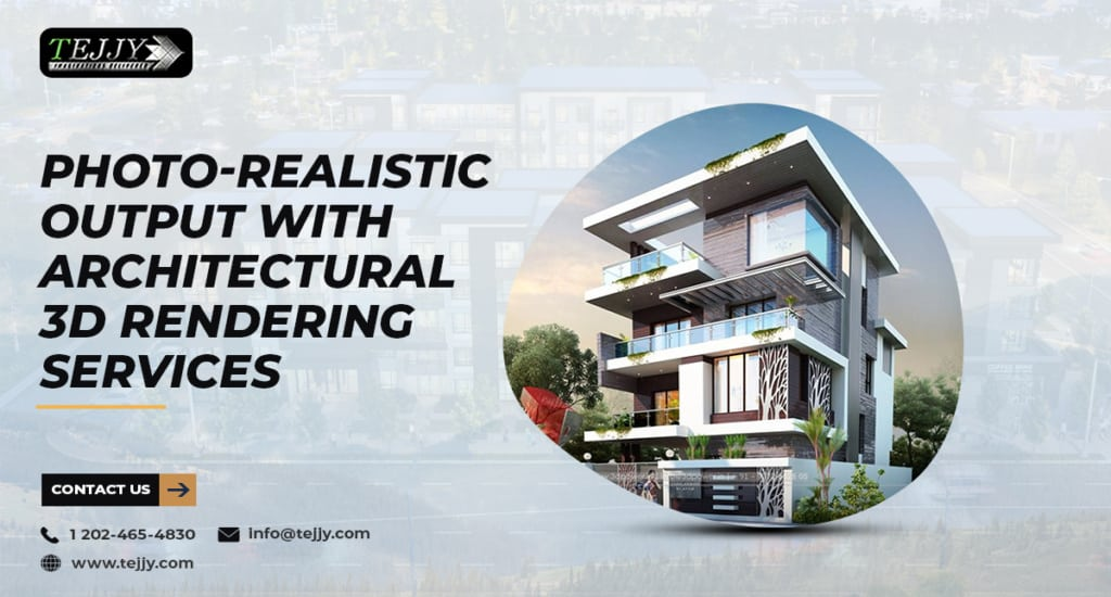 Showcase Photo-realistic Output with Architectural 3D Rendering Services