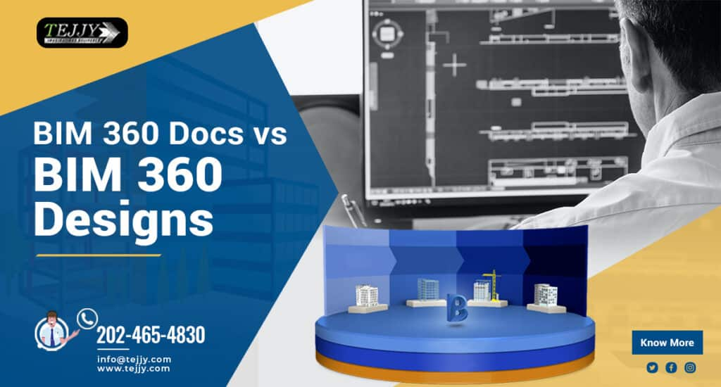 BIM 360 Docs vs BIM 360 Designs