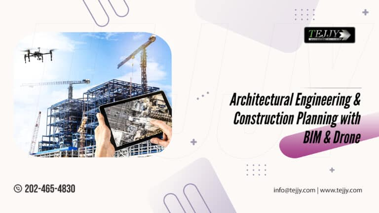 Architectural Engineering & Construction Planning with BIM & drone surveying services