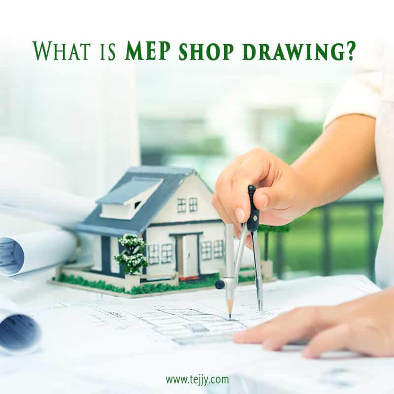 Importance of MEP Shop Drawings